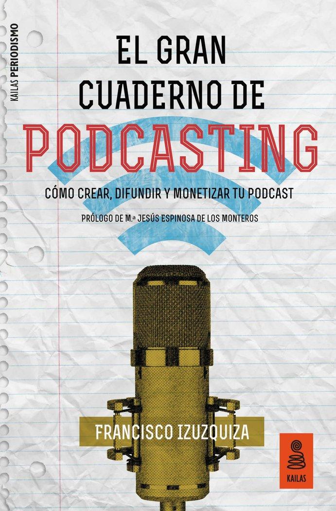 Gran cuaderno de podcasting,el