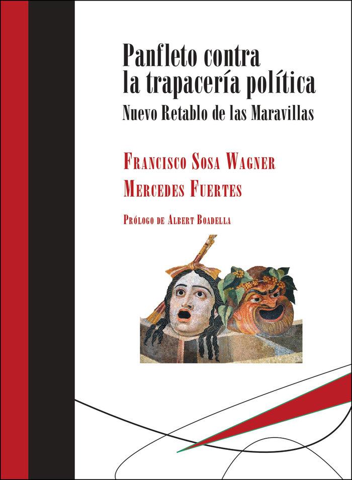 Panfleto contra la trapaceria politica