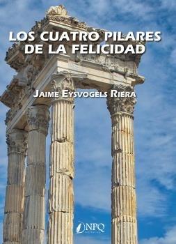 Los cuatro pilares de la felicidad