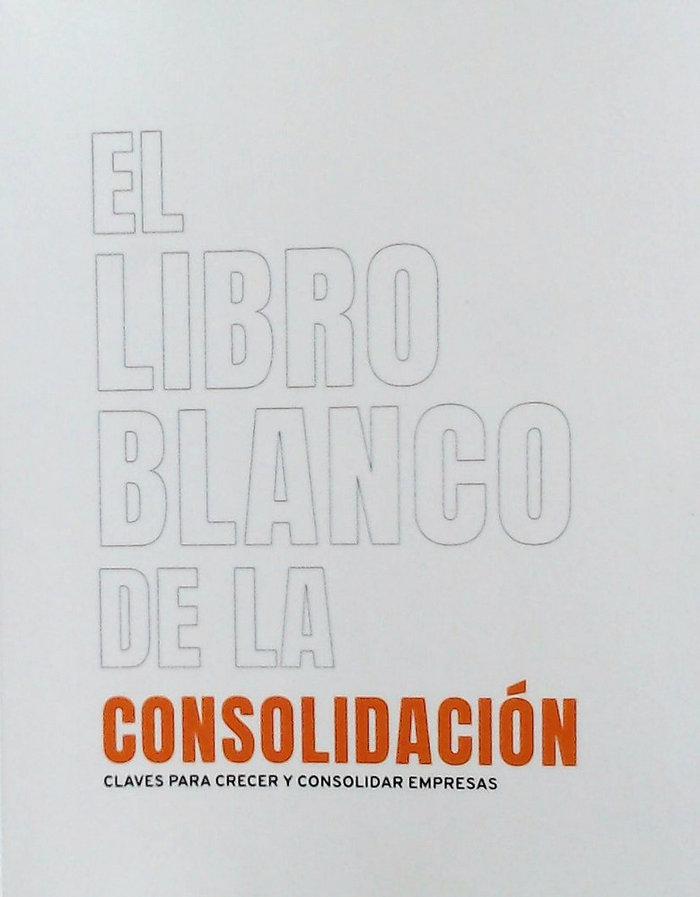 El libro blanco de la consolidacion