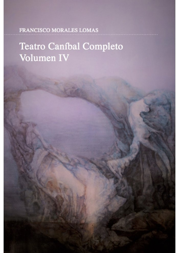 Teatro canibal completo vol.iv