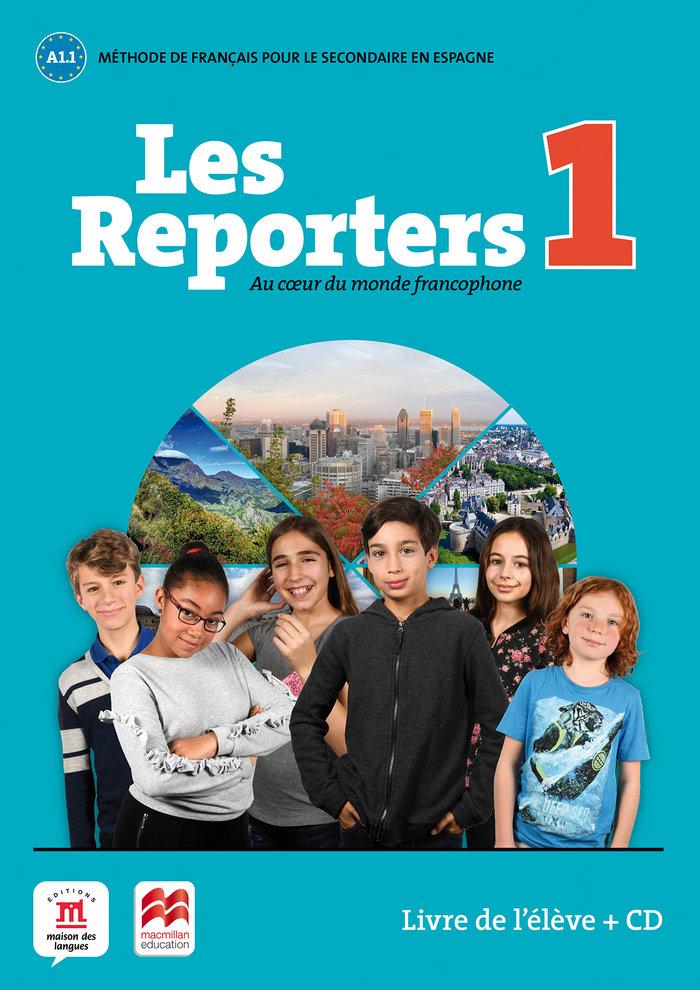 Les reporters 1 a1.1 livre eleve