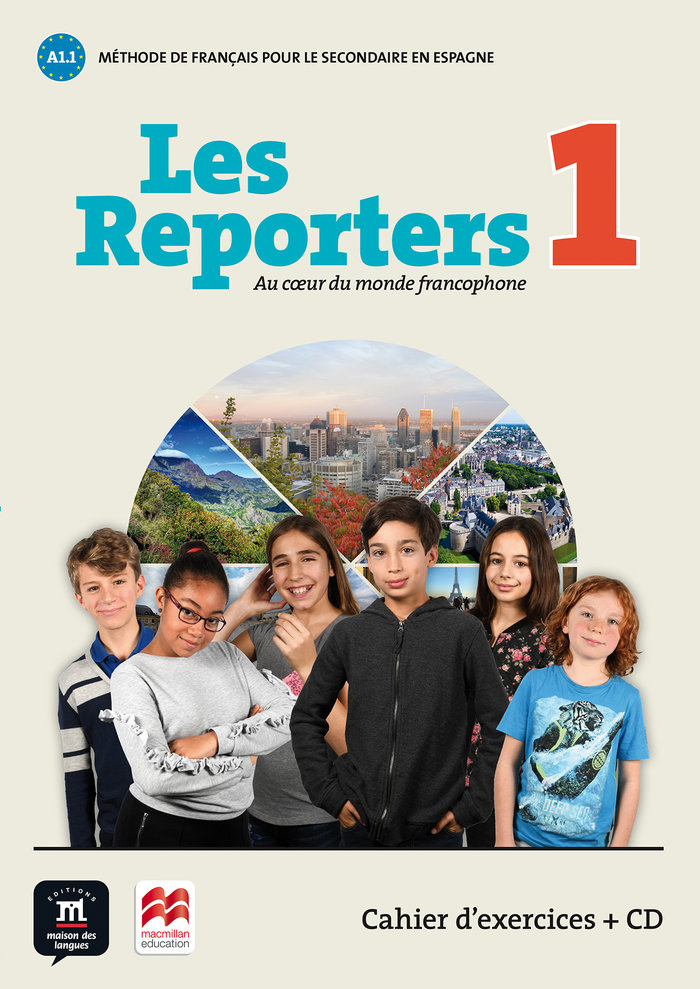 Les reporters 1 a1.1 cahier exercices