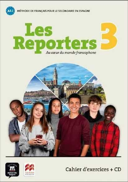 Les reporters 3 a1.1. cahier d'exericicies (+cd)