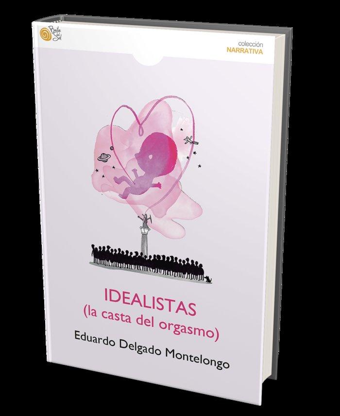 Los idealistas