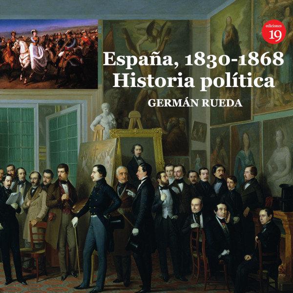 España 1830 1868 historia politica