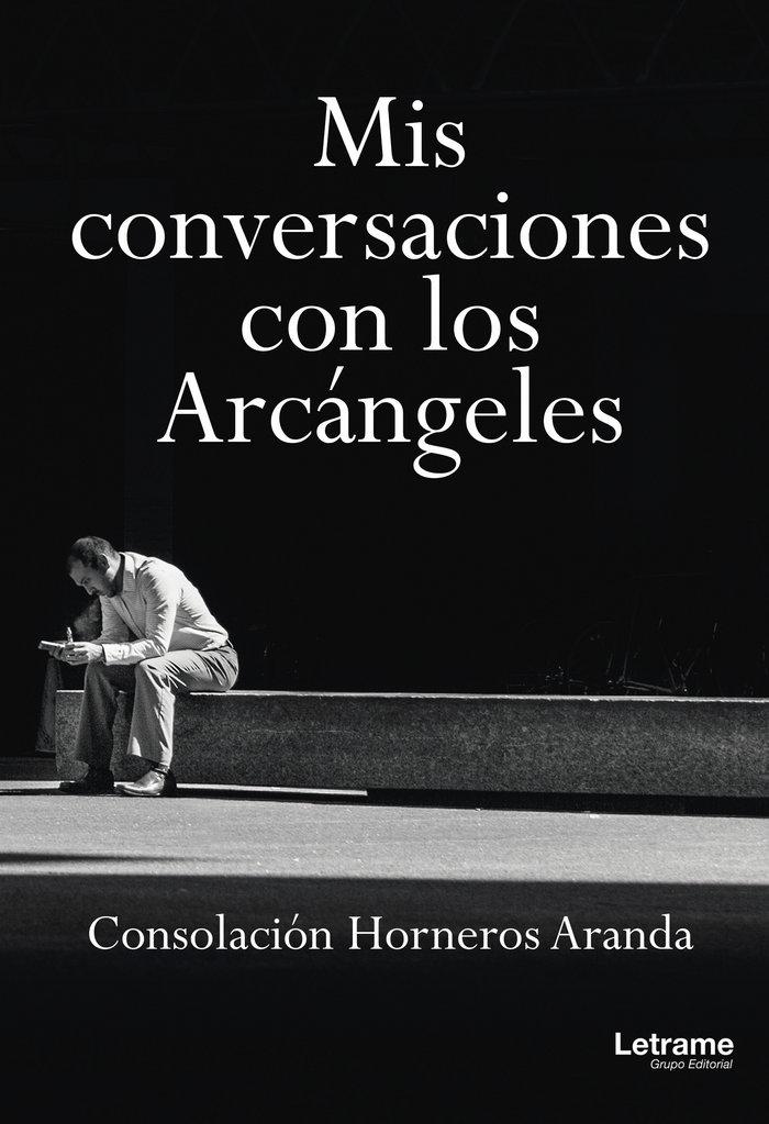 Mis conversaciones con los arcangeles