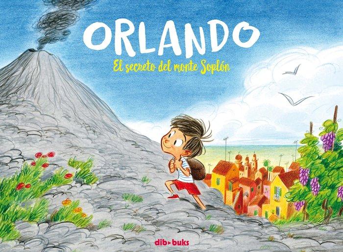 Orlando el secreto de monte soplon
