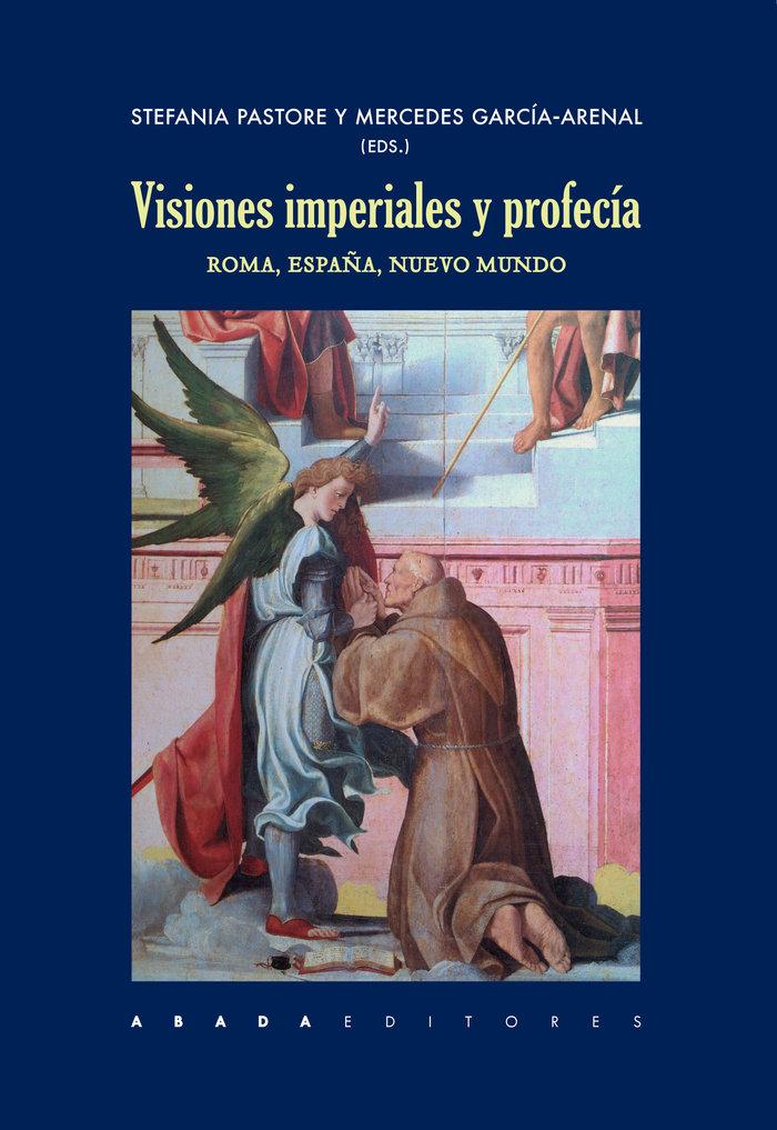 Visiones imperiales y profecia