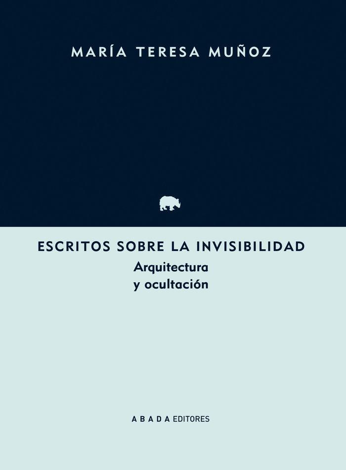 Escritos sobre la invisibilidad