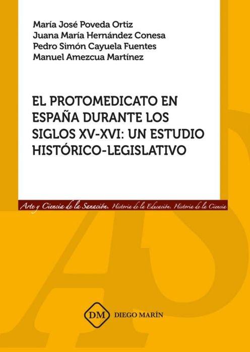 Protomedicato en españa durante los siglos xv-xvi: un estudi