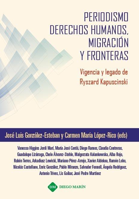 Periodismo derechos humanos migracion y