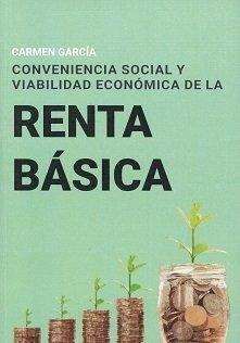 Conveniencia social y viabilidad economica de la renta basic
