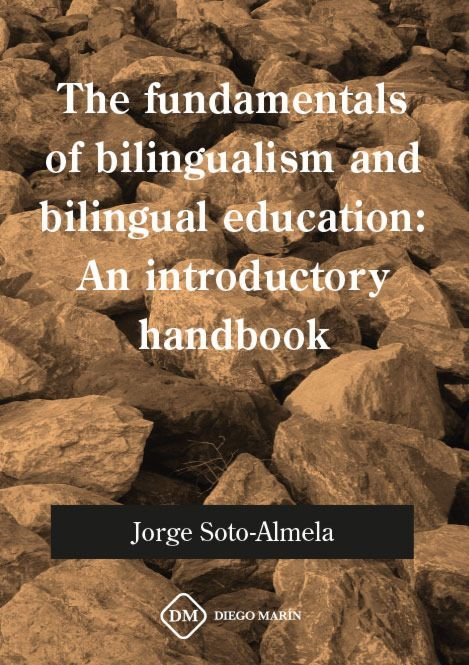 The fundamentals of bilingualism and bilingual education: an