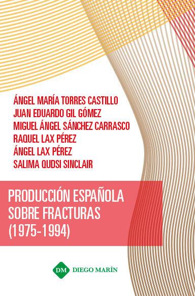Produccion española sobre fracturas (1975-1994)
