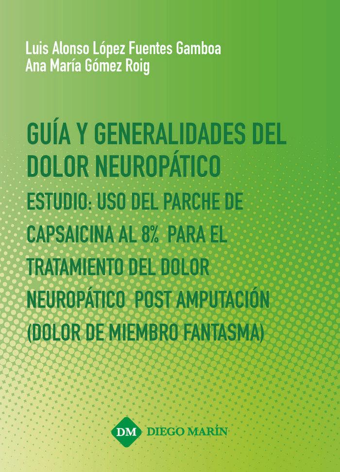Guia y generalidades del dolor neuropatico estudio: uso del