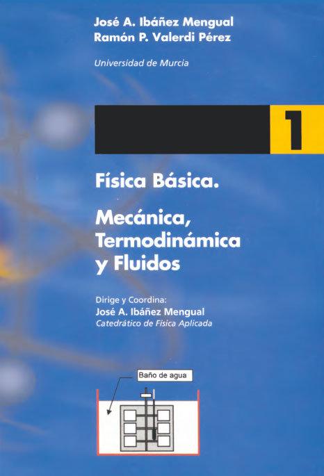 Fisica basica 1. mecanica, termodinamica y fluidos