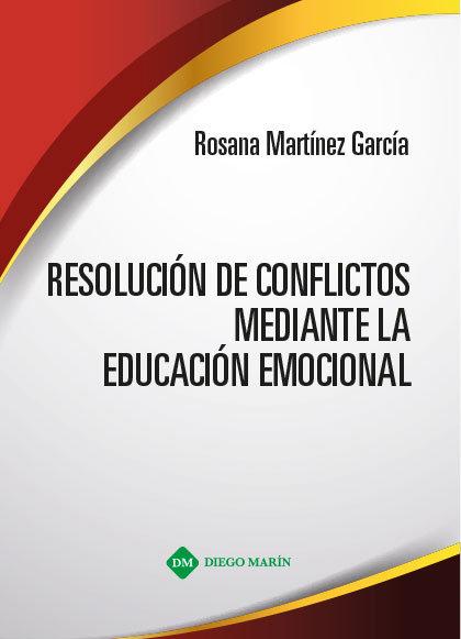 Resolucion de conflictos mediante la educacion emocional
