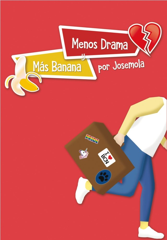 Menos drama y mas banana
