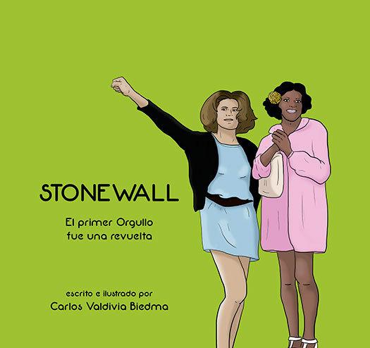 Stonewall el primer orgullo fue una revuelta