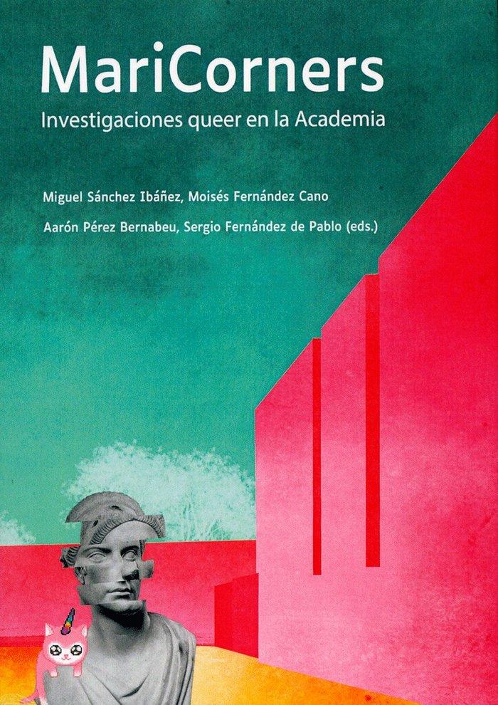Maricorners investigaciones queer en la academia