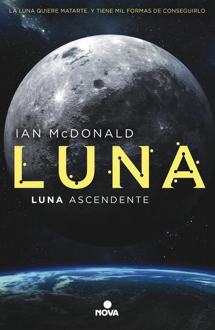 Luna ascendente (trilogia luna 3)