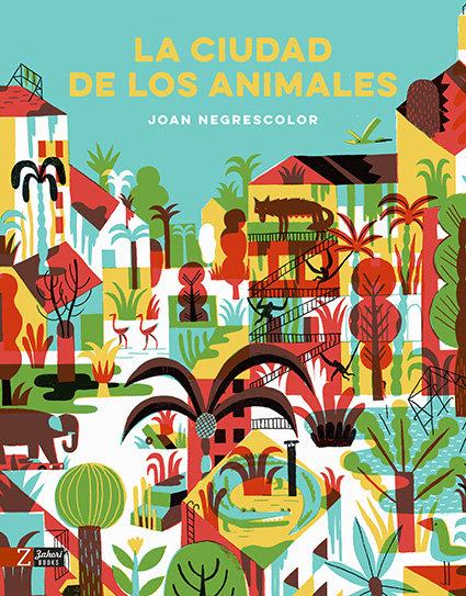 Ciudad de los animales,la
