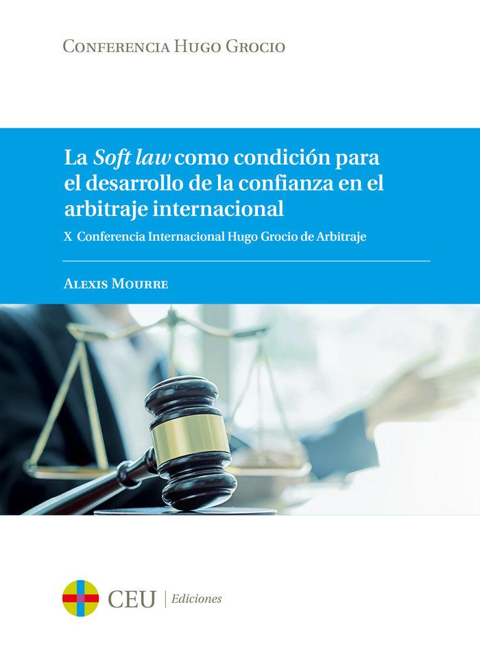 Soft law como condicion para el desarrollo de la confianza e