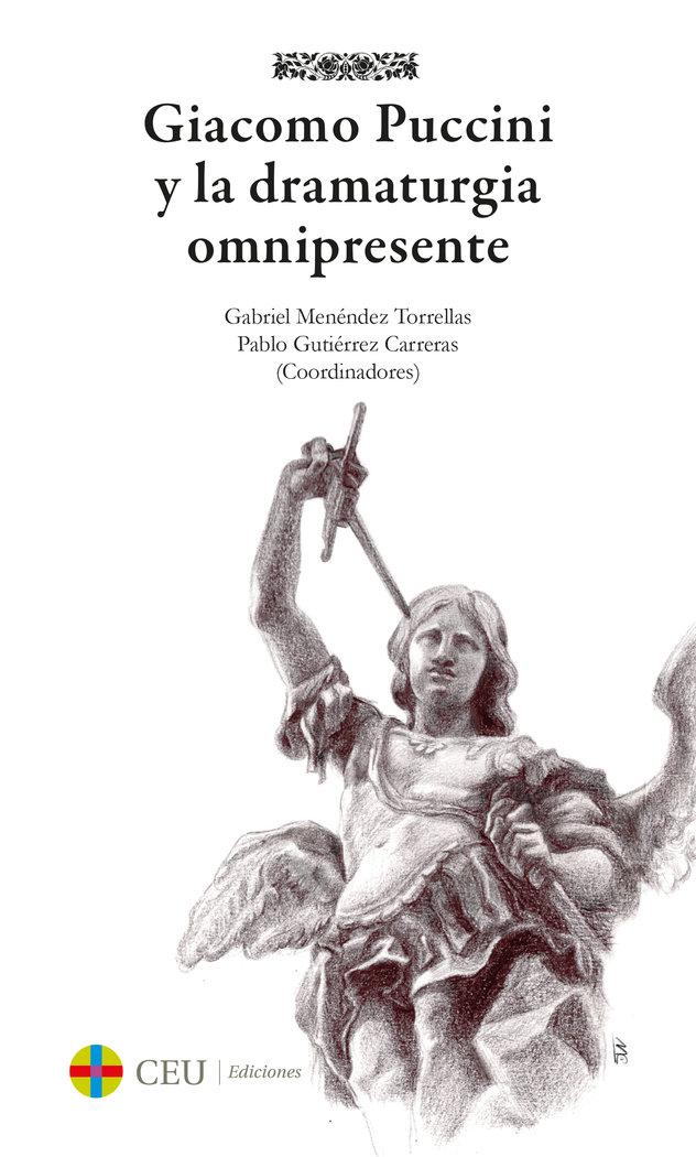 Giacomo puccini y la dramaturgia omnipresente