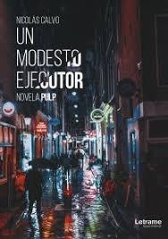 Un modesto ejecutor novela pulp