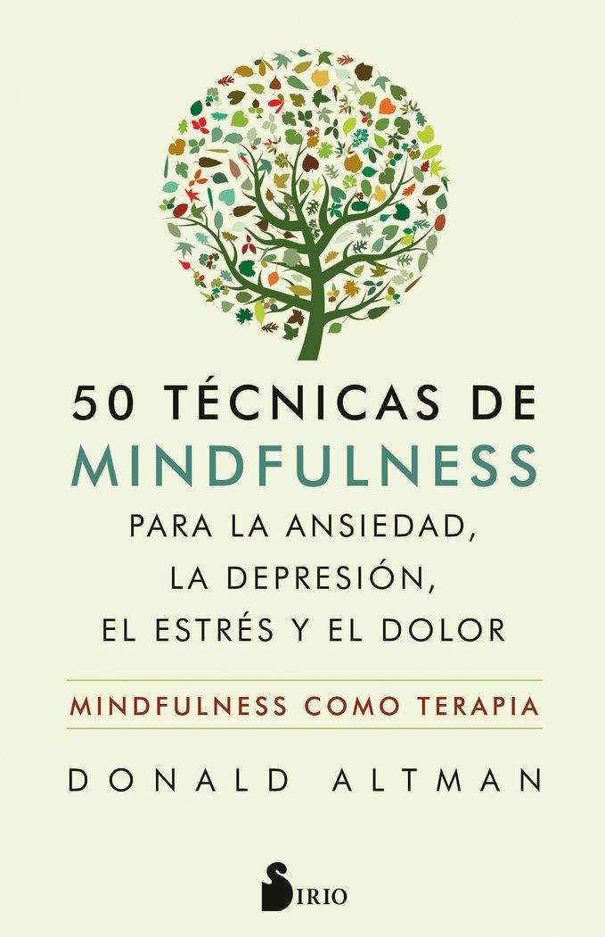 50 tecnicas de mindfulness para la ansiedad, la depresion, e
