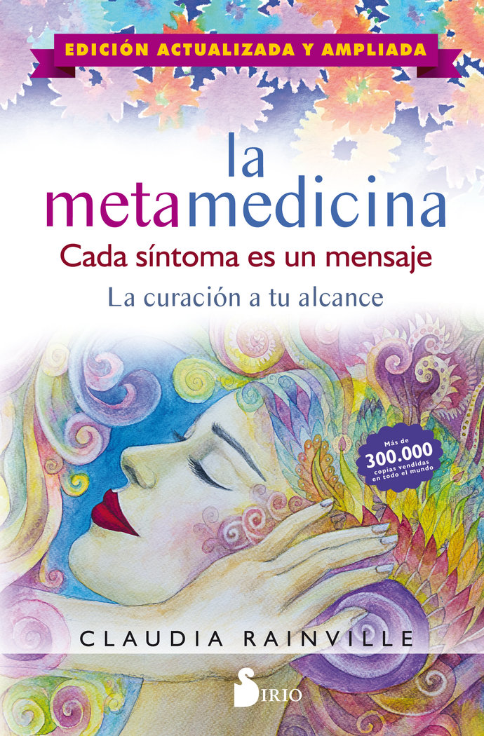 La metamedicina. cada sintoma es un mensaje