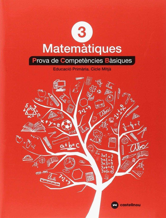 Matematiques 3ºep proves competencies basiques 2018
