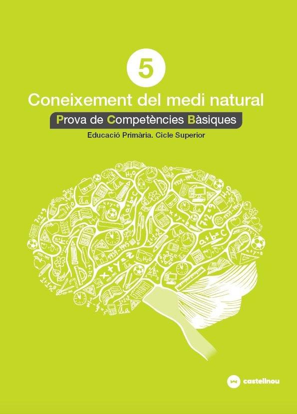 Coneixement medi natural 5ºep proves compet.18 bas