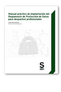 Manual practico de implantacion del reglamento de proteccion