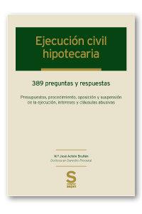Ejecucion civil hipotecaria