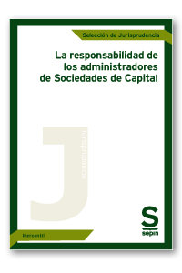 Responsabilidad de los administradores de sociedades de capi