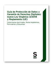 Guia de proteccion de datos y garantia de derechos digitales