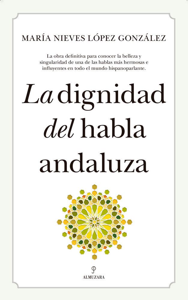 Dignidad del habla andaluza,la