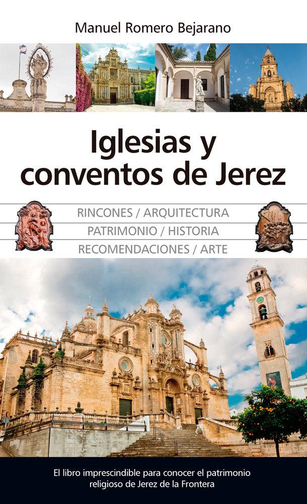 Iglesias y conventos de jerez de la frontera