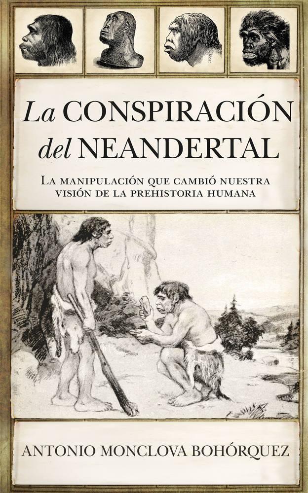 Conspiracion del neandertal,la