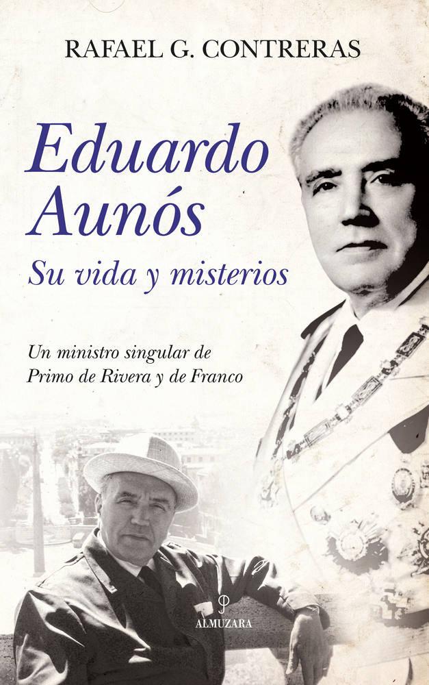 Eduardo aunos su vida y misterios