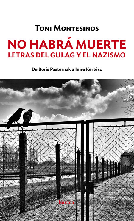 No habra muerte letras del gulag y el nazizmo