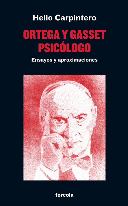 Ortega y gasset psicologo