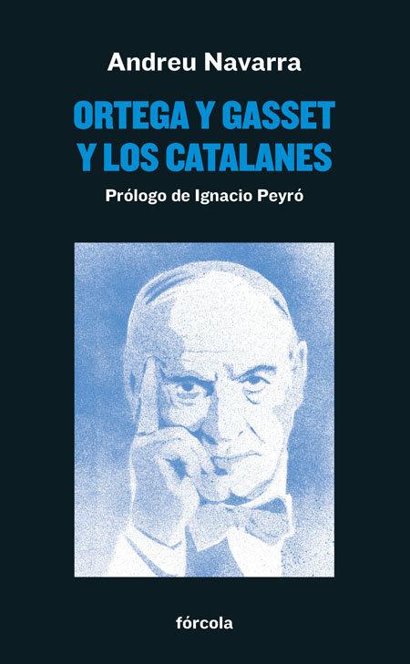 Ortega y gasset y los catalanes
