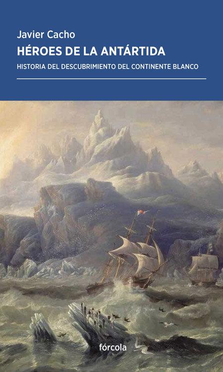 Heroes de la antartida
