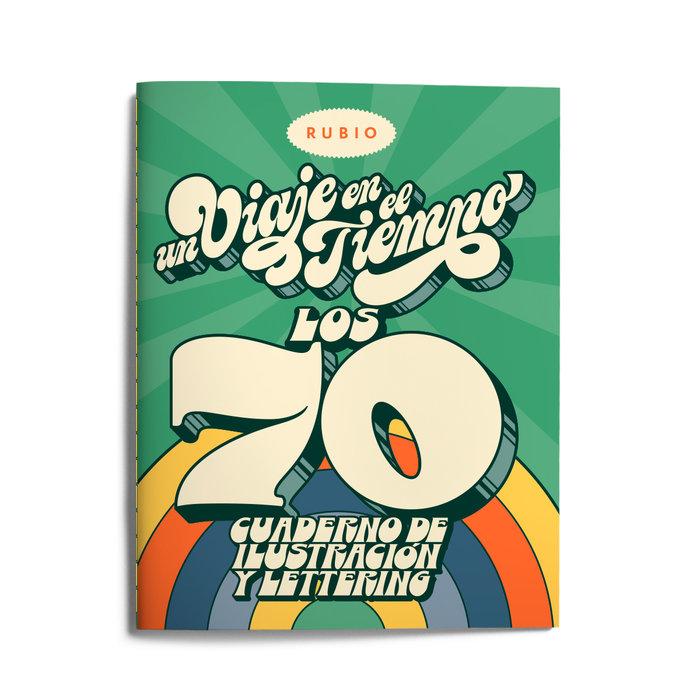 Un viaje en el tiempo años 70