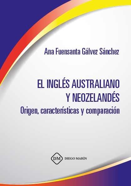 Ingles australiano y neozelandes. origen,caracteristicas y c