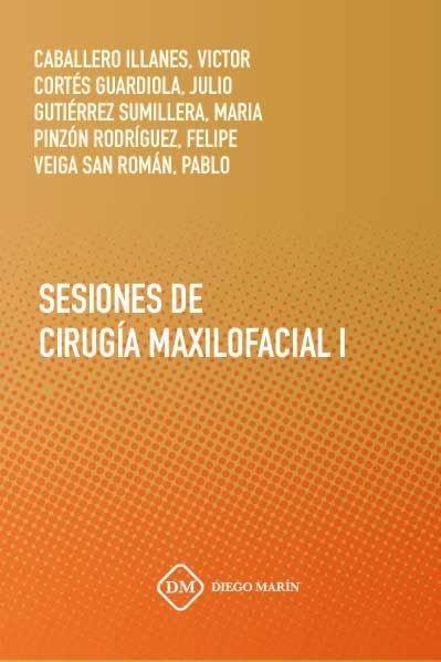 Sesiones de cirugia maxilofacial i
