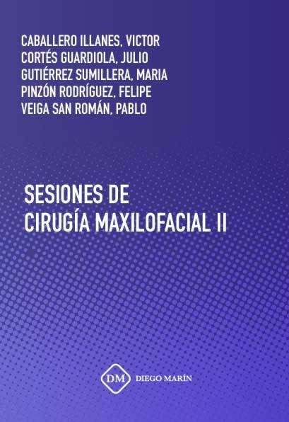 Sesiones de cirugia maxilofacial (o.c.) 2 vols
